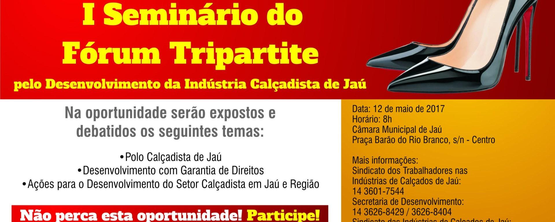 d722bfeb3 Em ação inédita, Fórum Tripartite realiza Seminário sobre desenvolvimento  da indústria de calçados de Jaú